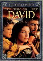 Imagen de portada para The Bible stories [videorecording DVD] : David