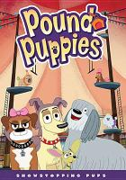 Cover image for Pound puppies. Showstopping pups [videorecording DVD]