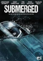 Cover image for Submerged [videorecording DVD]