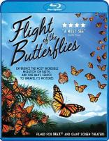 Cover image for Flight of the butterflies [videorecording (Blu-ray)]