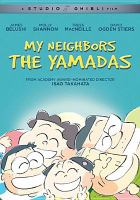 Cover image for My neighbors the Yamadas [videorecording DVD]