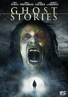 Cover image for Ghost stories [videorecording DVD]
