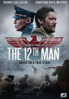 Cover image for The 12th man [videorecording DVD]