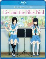 Cover image for Liz and the blue bird [videorecording Blu-ray]