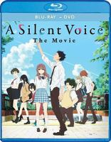 Cover image for A silent voice [videorecording Blu-ray] : the movie