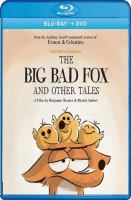 Cover image for The big bad fox and other tales [videorecording DVD]