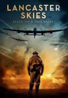Cover image for Lancaster skies [videorecording DVD]