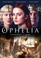 Cover image for Ophelia [videorecording DVD]