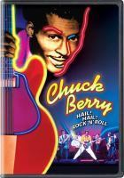 Imagen de portada para Chuck Berry [videorecording DVD] : hail! hail! rock 'n' roll