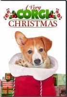 Imagen de portada para A very corgi Christmas [videorecording DVD]