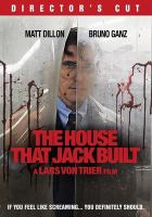 Cover image for The house that Jack built [videorecording DVD]