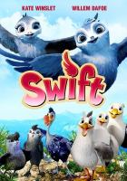 Cover image for Swift [videorecording DVD]