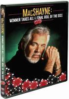 Imagen de portada para MacShayne, Winner takes all [videorecording DVD] ; MacShayne, Final roll of the dice