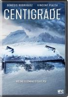 Cover image for Centigrade [videorecording DVD]