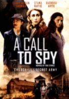 Cover image for A call to spy [videorecording DVD]