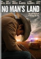 Imagen de portada para No man's land [videorecording DVD]