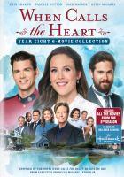 Imagen de portada para When calls the heart. Season 8, Complete [videorecording DVD] : 6-movie collection