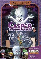 Cover image for Casper, a spirited beginning