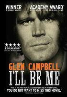 Imagen de portada para Glen Campbell [videorecording DVD] : I'll be me