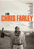 Cover image for I am Chris Farley [videorecording DVD]
