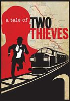 Imagen de portada para The great British train robbery [videorecording DVD] : a tale of two thieves