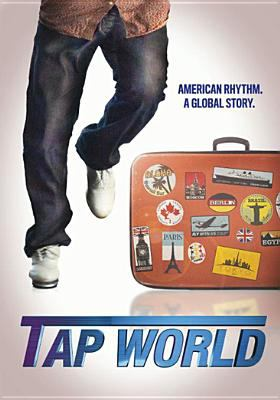 Cover image for Tap world [videorecording DVD]