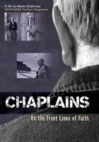 Cover image for Chaplains [videorecording DVD] : on the front lines of faith