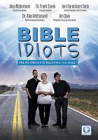 Cover image for Bible idiots [videorecording DVD]