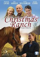 Cover image for Christmas ranch [videorecording DVD]