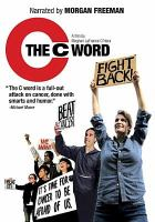 Cover image for The C word [videorecording DVD]