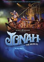 Cover image for Jonah [videorecording DVD] : the musical