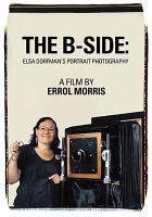 Cover image for The B-side [videorecording DVD] : Elsa Dorfman's portrait photography