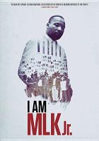 Cover image for I am MLK Jr. [videorecording DVD]
