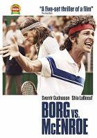 Imagen de portada para Borg vs. McEnroe [videorecording DVD]
