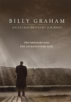 Imagen de portada para Billy Graham [videorecording DVD] : an extraordinary journey