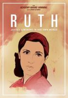 Cover image for Ruth [videorecording DVD] : Justice Ginsburg in her own words