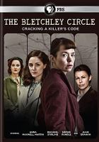 Cover image for The Bletchley circle. Season 1 cracking a killer's code