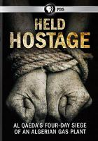 Cover image for Held hostage [videorecording DVD].