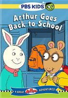 Cover image for Arthur goes back to school [videorecording DVD]