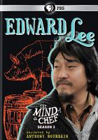 Cover image for The mind of a chef. Season 3 [videorecording DVD] : Edward Lee