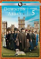 Cover image for Downton Abbey. Season 5, Complete [videorecording DVD]