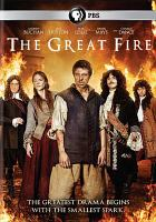 Cover image for The great fire [videorecording DVD]