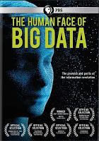 Cover image for The human face of big data [videorecording DVD]