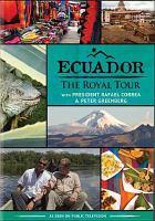 Cover image for Ecuador [videorecording DVD] : the royal tour