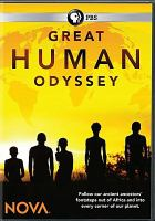 Cover image for Great human odyssey [videorecording DVD]