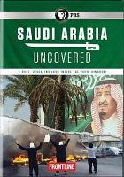 Imagen de portada para Saudi Arabia uncovered [videorecording DVD]