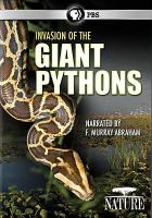Cover image for Invasion of the giant pythons [videorecording DVD]