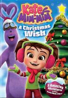 Cover image for Kate & Mim-Mim. A Christmas wish [videorecording DVD]