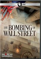 Cover image for The bombing of Wall Street [videorecording DVD]