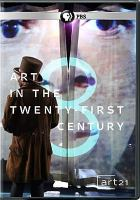 Cover image for Art in the twenty-first century. Season 8, Complete [videorecording DVD]